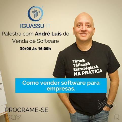 Vendas de software para empresas é tema de palestra a associados Iguassu-IT